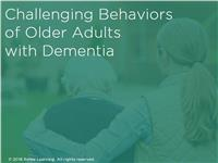 Challenging Behaviors of Older Adults with Dementia